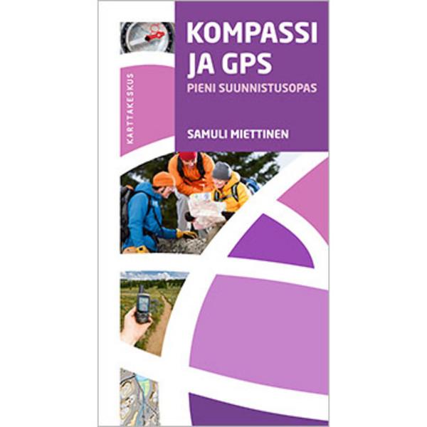 Kirja KOMPASSI JA GPS - PIENI SUUNNISTUSOPAS