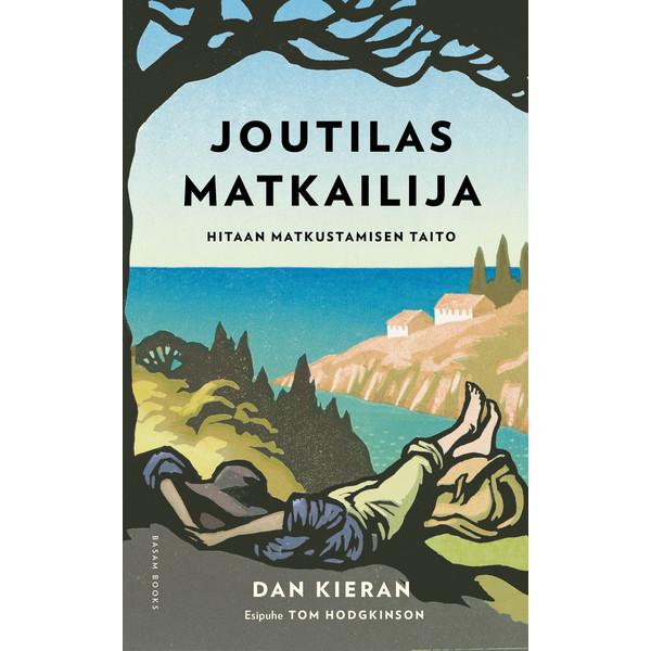 Kirja JOUTILAS MATKAILIJA