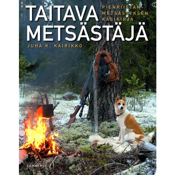 Kirja TAITAVA METSÄSTÄJÄ