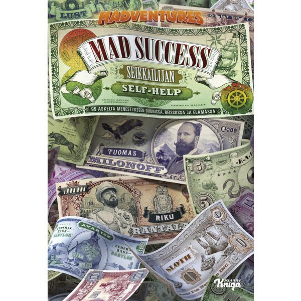 Kirja MAD SUCCESS - SEIKKAILIJAN SELF HELP