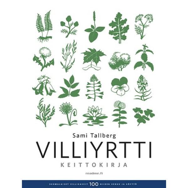 Kirja VILLIYRTTIKEITTOKIRJA 2017