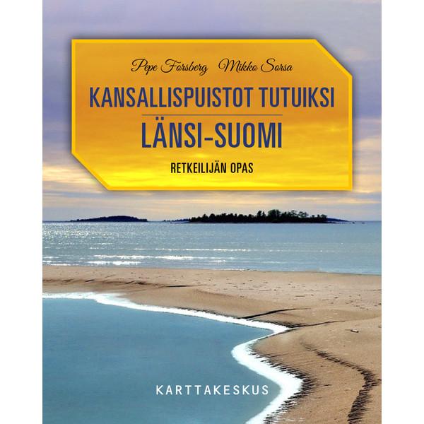 Karttakeskus KANSALLISPUISTOT TUTUIKSI LÄNSI-SUOMI