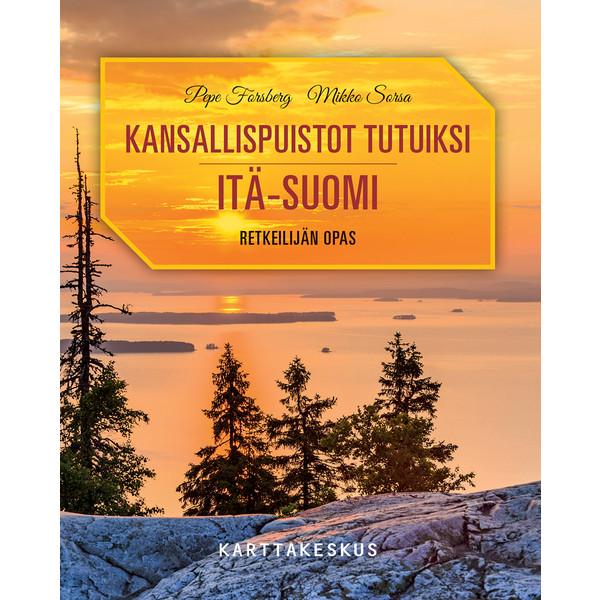 Karttakeskus KANSALLISPUISTOT TUTUIKSI ITÄ-SUOMI