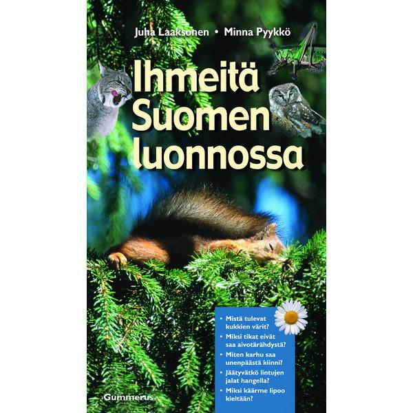 Kirja IHMEITÄ SUOMEN LUONNOSSA