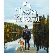 Kirja METSIEN KÄTKEMÄ  -