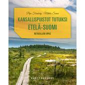 Karttakeskus KANSALLISPUISTOT TUTUIKSI ETELÄ-SUOMI  -