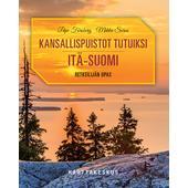 Karttakeskus KANSALLISPUISTOT TUTUIKSI ITÄ-SUOMI  -