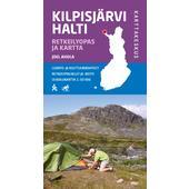 KILPISJÄRVI HALTI RETKEILYOPAS &  KARTTA