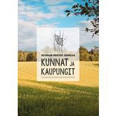 Kirja KOTIMAAN KIERTÄJÄ SUOMESSA - KUNNAT JA KAUPUNGIT  -